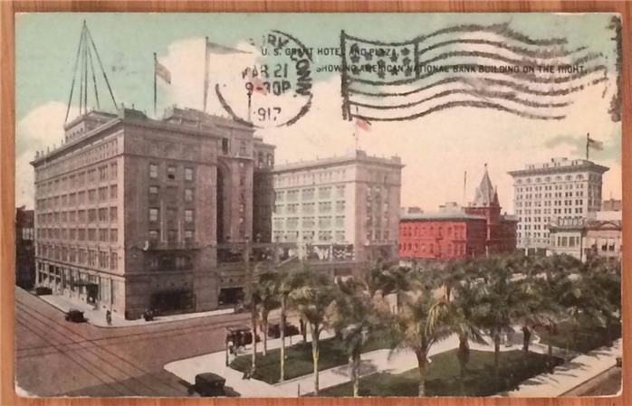 U.S. Grant Hotel and Plaza, San Diego, C.A. 1917