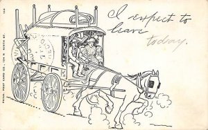 I expect to leave today Stagecoach 1905