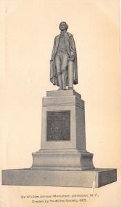 Johnstown New York~Sir William Johnson Monument~Erected by Aldine Society 1905