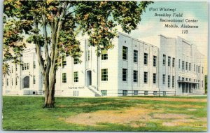 Mobile, Alabama Postcard (Fort Whiting) BROOKLEY FIELD Rec Center Linen c1940s