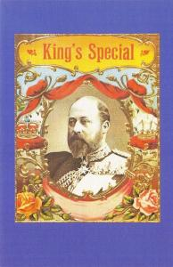 Nostalgia Postcard c1907 King's Special Cigar Label, Edward VII Repro Card NS10