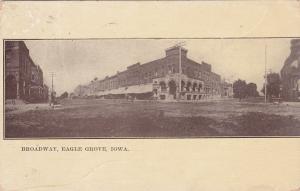 EAGLE GROVE , Iowa, PU-1912 ; Broadway
