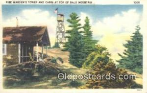 Fire Warden's Tower & Cabin Bald Mountain Postcard Post Cards Old Vintage Ant...