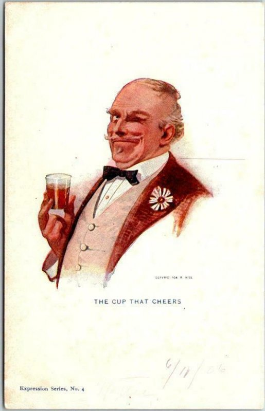 1904 Artist-Signed R. HILL Postcard THE CUP THAT CHEERS Expression Series # 4