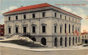 B47/ Ottumwa Iowa Ia Postcard 1915 Federal Building