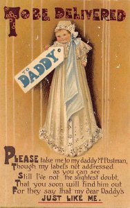 To be Delivered, Daddy 1909