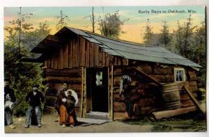 Cabin, Early Days in Oshkosh Wis