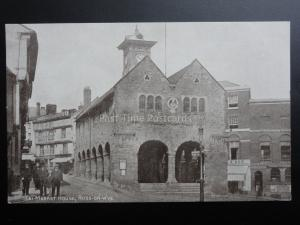 Herefordshire: ROSS ON WYE, MARKET HOUSE - Old Postcard