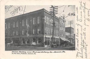 B42/ Berwick Pennsylvania Pa Postcard '07 Dickson Buildoing Front Mulberry Store