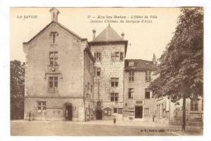 L'Hotel De Ville (Ancien Chateau Du Marquis d'Aix), Aix-les-Bains (Savoie), F...