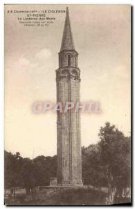 Old Postcard Island of St Peter & # 39Oleron The lantern of the dead