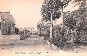 La Place de l'Eglise et les Jardins Cherchell Algeria Unused