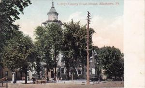 Lehigh County Court House Allentown Pennsylvania