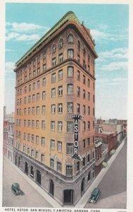 Habana , Cuba , 1910s ; Hotel Astor