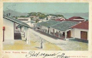 ACAPULCO , Mexico , 1907 ; Barrio