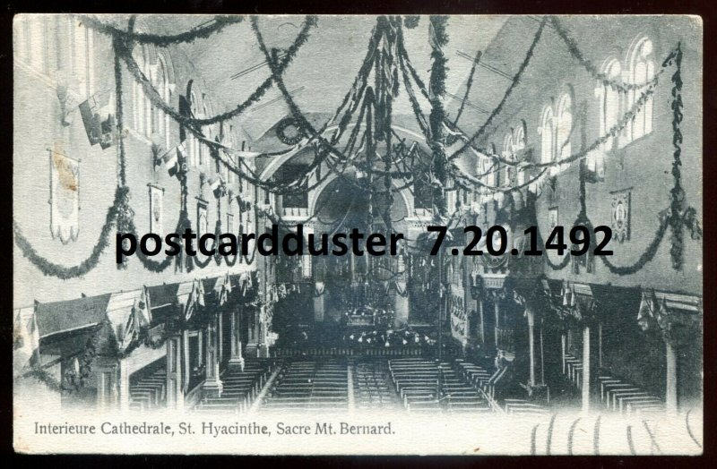 1492 - ST. HYACINTHE Quebec Postcard 1907 Cathedral Interior