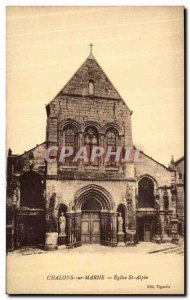 Old Postcard Chalons Sur Marne Church St Alpin