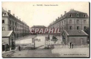 Postcard Troyes Old Barracks Army Beurnonville