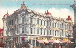 San Jose California Safe Deposit Bank Building~People/Carriages in Street~c1910