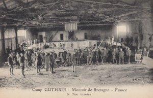 MONTOIR-De-BRETAGNE , France , 1910s ; Camp GUTHRIE ; The Theatre