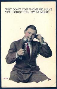 'Why don't you Phone me?' Man w/Telephone used c1915