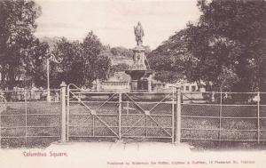 Columbus Square, Fountain, Trinidad, B.W.I., 1900-1910s