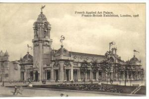 Franco-British Exhibition , lONDON , England , 1908 : French Applied Art Palace
