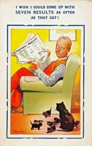 WISH I COULD COME UP WITH 7 RESULTS AS OFTEN AS THAT CAT~BAMFORTH COMIC POSTCARD
