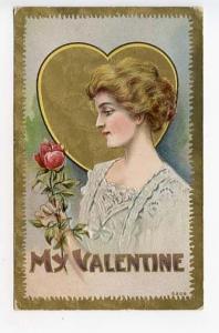 Valentine's Day My Valentine Woman Rose 1910 Postcard