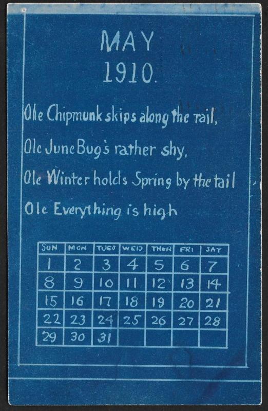 May 1910 Calendar 'Ole Chipmunk... is High' Used c1910