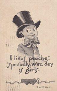 I likes peaches, 'specially, w'en dey is girls. Boy wearing top hat, PU-1912