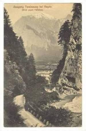 Ausgang Taminaweg Bei Ragaz,Austria-Hungary,00s