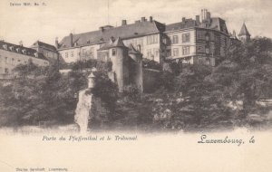 LUXEMBOURG , 00-10s ; Porte du Pfaffenthal er le Tribunal