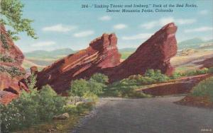 Colorado Denver Mountain Parks Sinking Titanic And Iceberg Park Of The Red Rocks