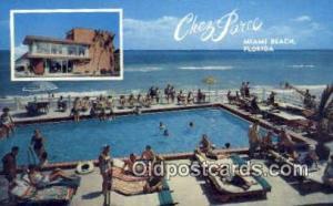 Chez Paree, Miami Beach, FL, USA Motel Hotel Postcard Post Card Old Vintage A...
