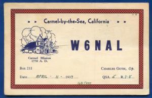 1937 QSL Ham Radio Post Card W6NAL Carmel by the Sea California postcard