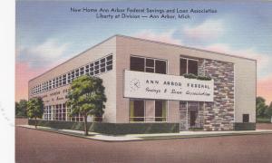 ANN ARBOR, Michigan, 1930-40s; New Home Ann Arbor Federal Savings And Loan Ass