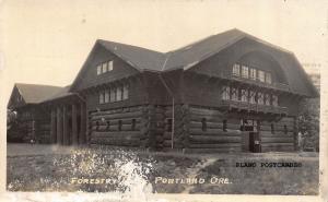 PORTLAND, OREGON FORESTRY BUILDING RPPC REAL PHOTO POSTCARD