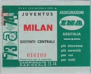 65578 - Vecchio  BIGLIETTO PARTITA CALCIO - 1973 / 1974 : JUVENTUS / MILAN