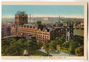 Dominion Square & C.P.R. Montreal Can