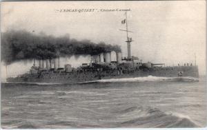 French  NAVAL Cruiser  SHIP    L'EDGAR-QUINET     c1910s  Military Postcard