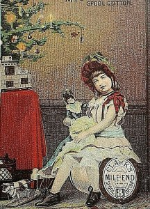 1880's Victorian Trade Card Clark's Mile End Spool Cotton Girl With Doll