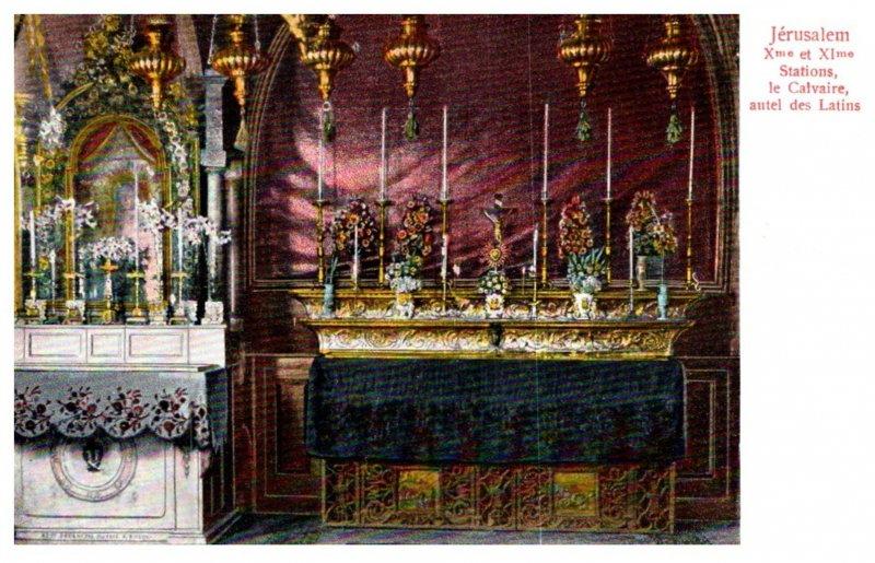Israel Jerusalem , Xme et XIme Stations ,le Calvaire autel des Latins