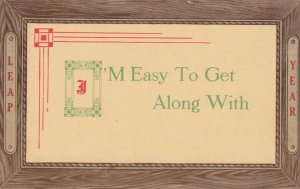 LEAP YEAR, 1900-10s; Notices - I'm Easy To Get Along With