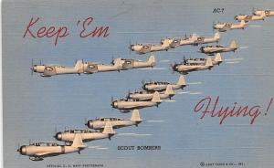 Keep 'Em Flying, Scout Bombers, US Air Corps Series Patriotic Unused