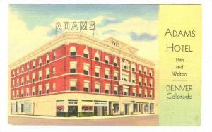 Adams Hotel , Denver , Colorado, 30-40s
