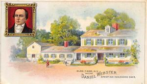 Elms Farm N.H. Where Daneil Webster spent his childhood days Advertising Webs...