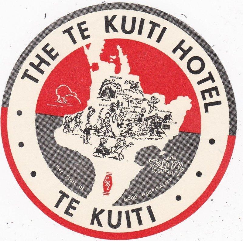 New Zealand Te Kuiti Hotel Te Kuiti Vintage Luggage Label sk3782