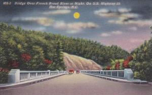 Bridge Over French Broad River At Night On U S Highway 25 Hot Springs North C...