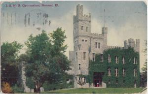 1915 NORMAL Illinois Ill Postcard I.S.N.U. GYMNASIUM Castle-Like